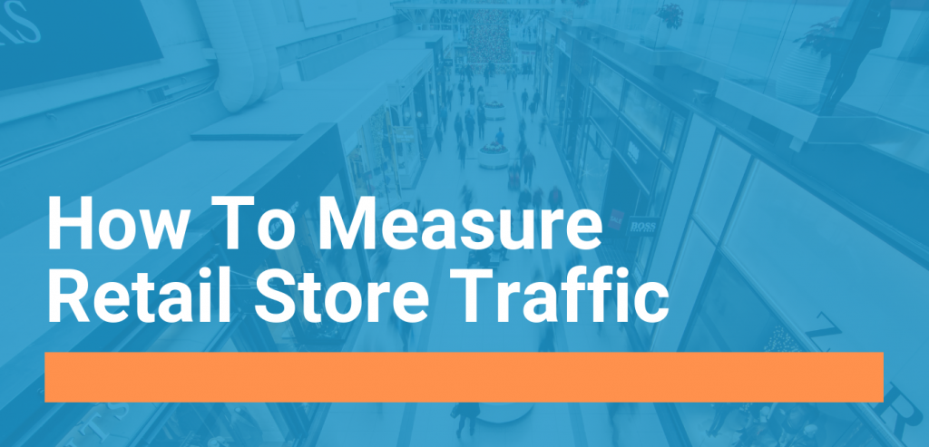 how to measure retail store traffic