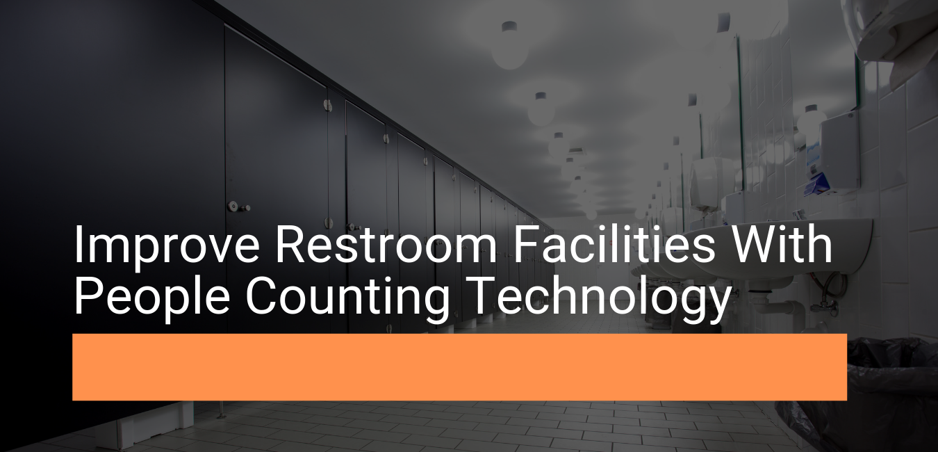 Use People Counting Technology to Improve Restroom Facilities