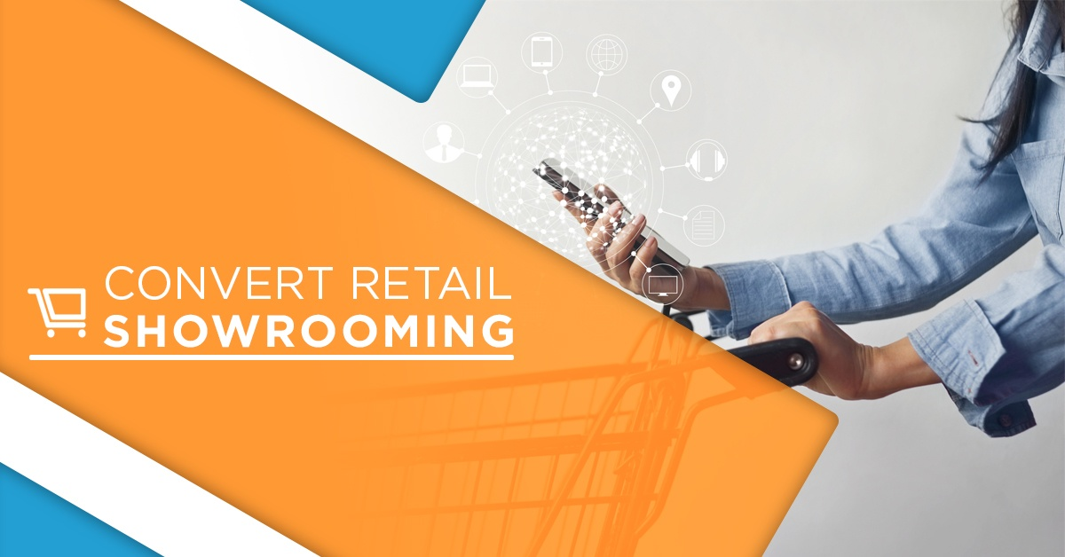 How To Convert Retail Showrooming Visitors