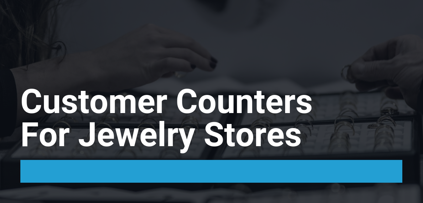 jewelry store traffic counters