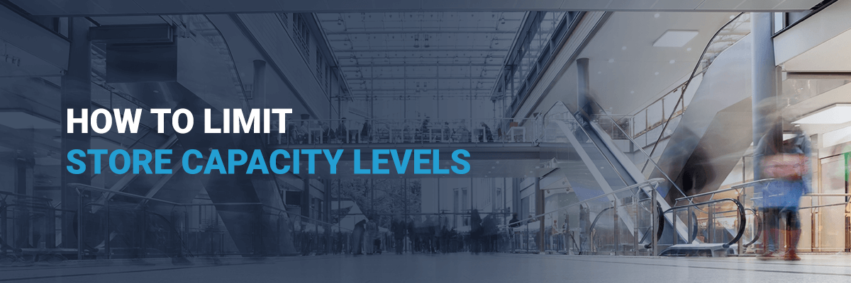 How To Limit Store Capacity Levels