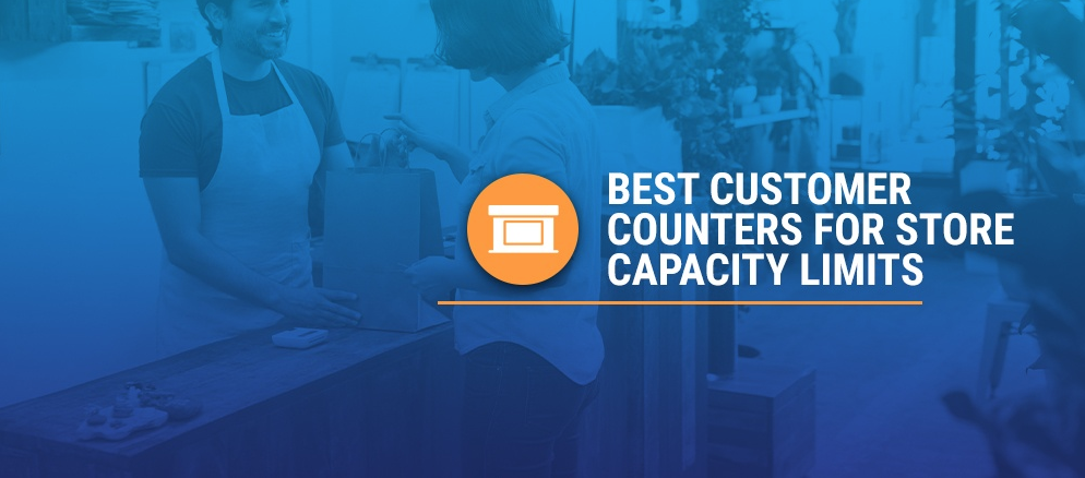 Best Customer Counters for Store Capacity Limits